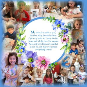 The Blessed Mother and Our Preschool Angels